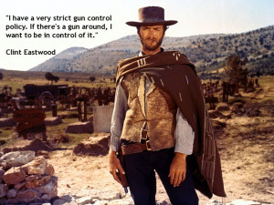 Clint Eastwood #cowboy #quotes on #guns