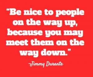 Inspirational Celebrity #Quotes Jimmy Durante #Weyley