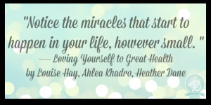 inspiring-quote-louise-hay-miracles