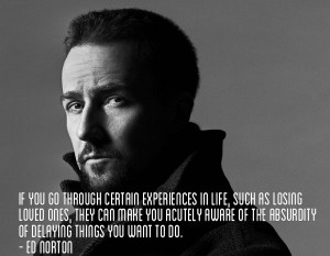 Ed Norton quote