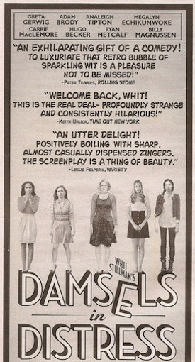 Weird Pull Quote Theater: 'Damsels in Distress'