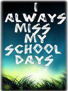 always miss my school days - quotes Photo