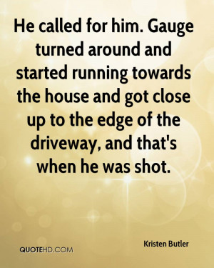 He called for him. Gauge turned around and started running towards the ...