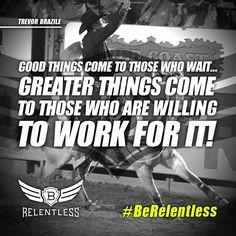 Trevor Brazile #BeRelentless More