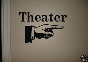 THEATER Vinyl Wall Quote Decal Movie Vintage Hand Point