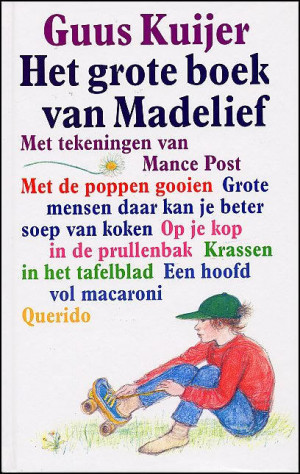 Het grote boek van Madelief - Guus Kuijer