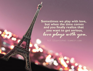 We Play With Love But When The Time Comes And You Finally Realize Love ...