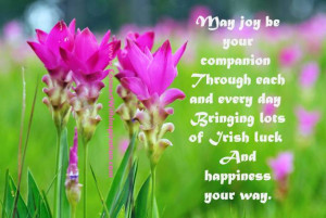 May joy be your companion, Through each and every day