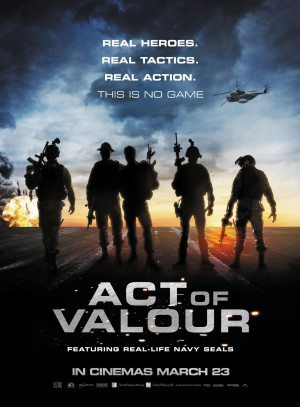 This Oscar Weekend, Go Watch ACT OF VALOR! Here's A New Int'l ...