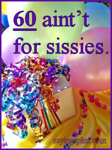 ... For 60th Birthday Quotes ~ 60th Birthday Sayings, Quotes and Greetings
