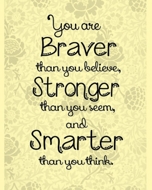 ... › Portfolio › Brave, Strong, Smart Quote - Winnie The Pooh