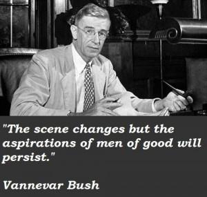 Vannevar bush famous quotes 4