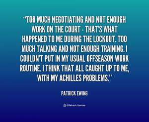 too much work source http quotes lifehack org quote patrickewing ...