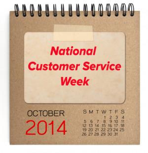 It's National Customer Service Week, a week dedicated to raising the ...
