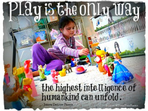 Quotes on Children's Play - For the Love of Play