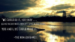 Film the hunger games quotes and sayings motivational