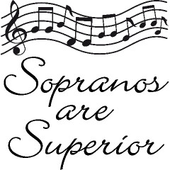 Soprano Superiority!