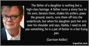 The father of a daughter is nothing but a high-class hostage. A father ...