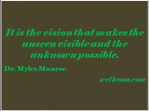 Quotes Visi Quotes Dr Myles Munroe