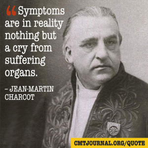 CMT Quote by Jean Martin-Charcot