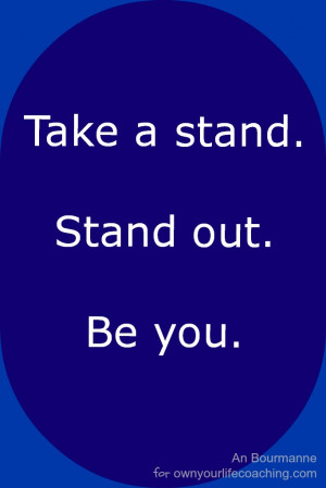 Are you taking a stand in 2013?