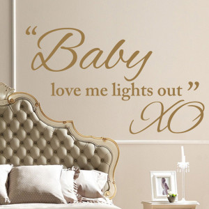 ... Stickers / Baby Love Me Lights Out - Beyonce XO - Wall Sticker Quote