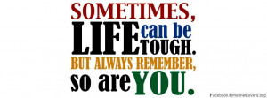 Download When Life Gets Tough Fb Covers Quotes Facebook Best Quality ...