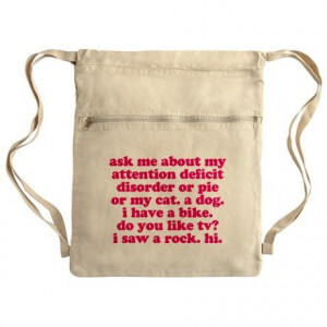 Funny My ADD Quote Cinch Sack Pink print. ADHD #ADHD