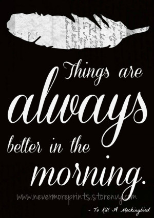 Better In The Morning - To Kill A Mockingbird