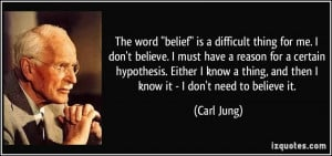 quote-the-word-belief-is-a-difficult-thing-for-me-i-don-t-believe-i ...