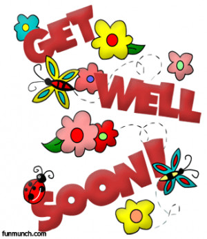 Get Well Wishes » Forum Post by DrJBHL