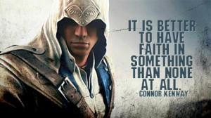 Conner Kenway motivational inspirational love life quotes sayings ...