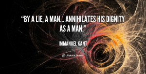 Annihilates His Dignity Man Immanuel Kant Lifehack Quotes