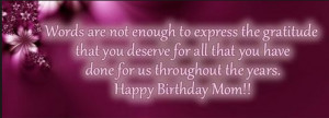 ... 107 Happy Birthday MOM Quotes from Daughter & Son - To My Mother