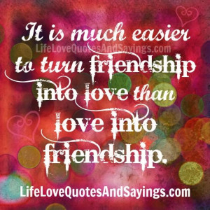 into love friendship turning into love friendship into love than