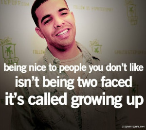 Being nice to people you don't like isn't being two faced. It's ...