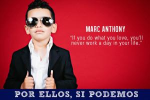 Marc Anthony quote: