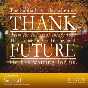 appreciative off all that has been given to you. Have a Happy Sabbath ...