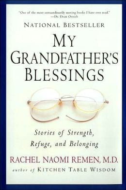 My Grandfather's Blessings: Stories of Strength, Refuge and Belonging