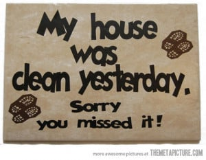 Funny photos funny quote clean house