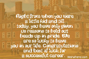 Kindergarten Graduation Quotes From Parents Right from when you were