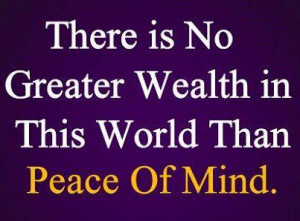 Peace+of+mind Peace of mind