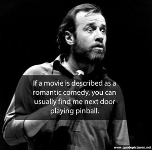 quotepictures.netGeorge Carlin – If a movie is