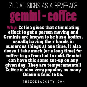 My beverage for my zodiac sign… Funny due to my addiction to coffee!