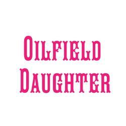 oilfield_daughter_magnet_greeting_card.jpg?height=250&width=250 ...