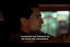 Quotes To Save A Life. - Taxi Driver