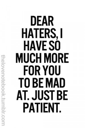 haters quotes haters daily quotes be real quotes determination quote ...