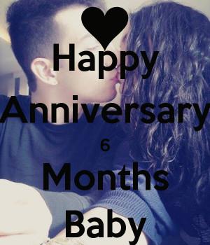 Happy Anniversary 6 Month Baby