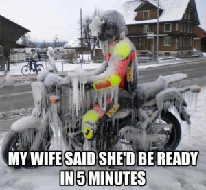 Funny : My wife said she'd be ready in five minutes. - Author Unknown