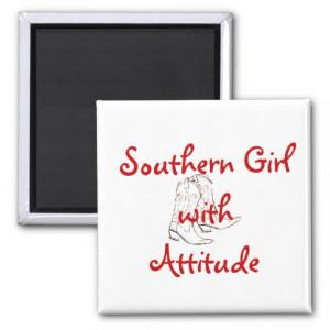 Sassy Attitude Quotes Southern girl attitude magnet